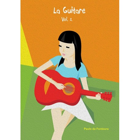 La Guitare - Méthode pour guitare - Vol.2